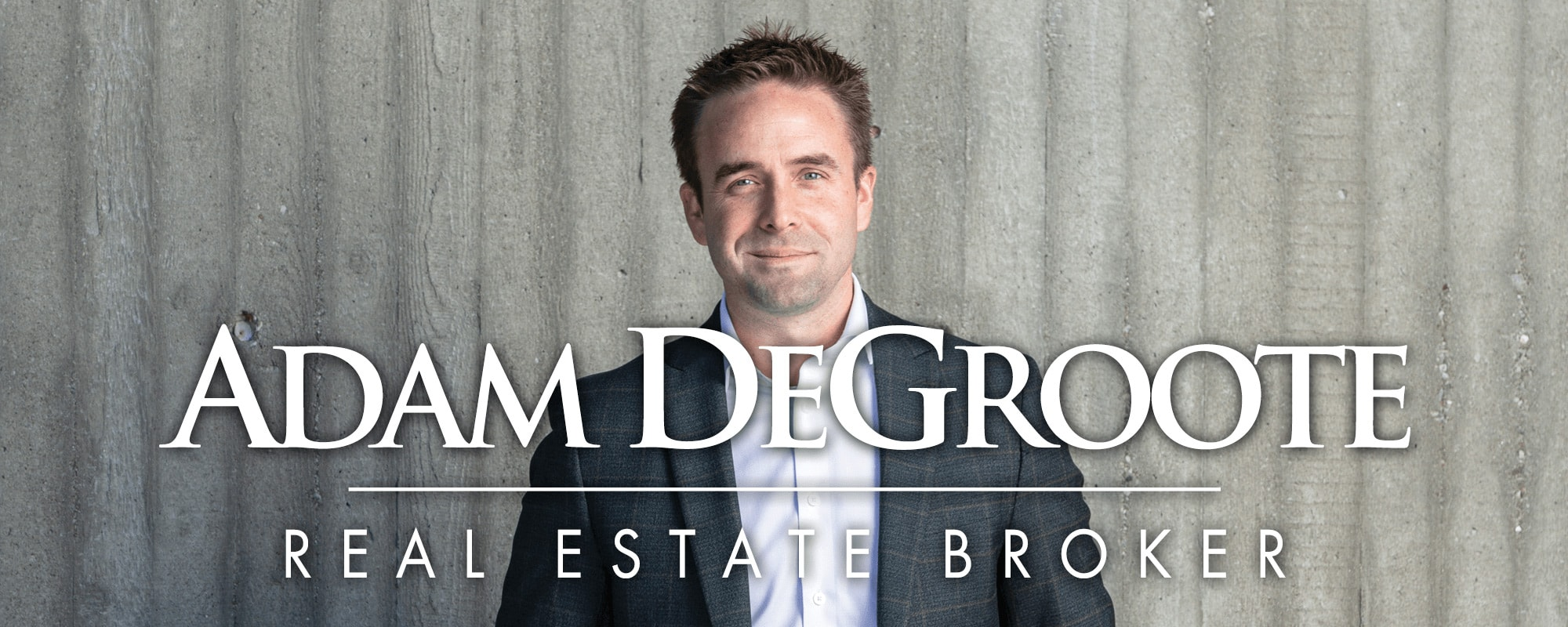 Adam DeGroote Real Estate Broker